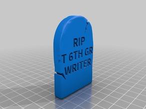 6TH GRADE RIP - Grave Stone