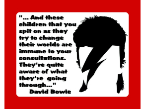 Davide Bowie Quote From The Breakfast Club