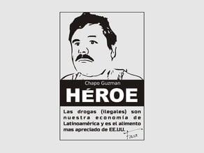 T-Shirt Heroe Chapo Guzman