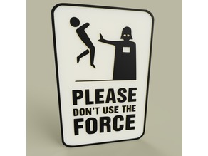 StarWars Please don't use the Force - Darth Vader