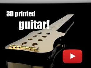 3D printed guitar!