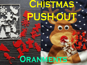 Christmas Push-Out ornaments [two-sizes]