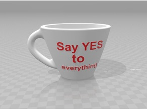 Say Yes to everything coffee cup