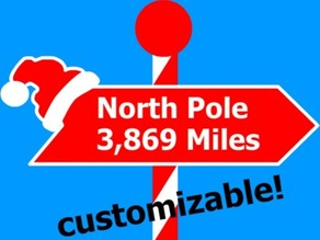 Distance to North Pole Sign