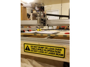 CNC - Table Warning Sign, Do Not Bump or Lean Over Table. Do Not Look At Laser Beam, sign