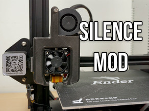 Creality Ender 3 - Silence & Quality Mod