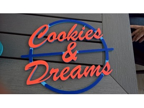 Cookies and dreams sign