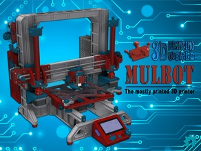 Mulbot - The Mostly Printed 3D Printer