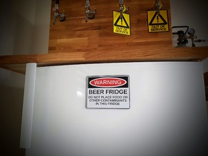 Warning beer fridge