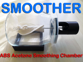 SMOOTHER ABS Acetone smoothing chamber with IKEA 365+ Jar