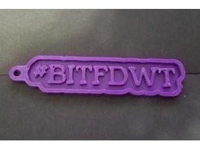#BITFDWT Burn It The F* Down With Truth