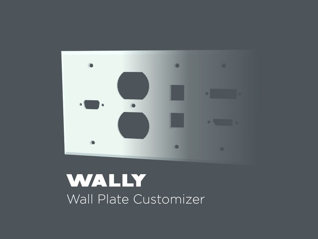 Wally Wall Plate Customizer By Thenewhobbyist Thingiverse