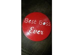 Best Boss Ever Coaster