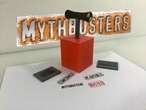 Mythbusters- Detonator stamper!