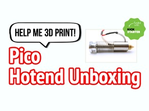 Pico Hotend Unboxing