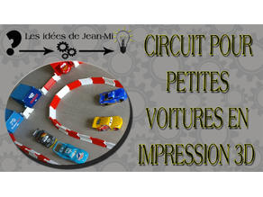 Circuit pour petites voitures (Circuit for small cars)