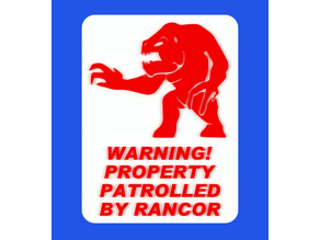 WARNING - PROPERTY PATROLLED BY RANCOR, sign