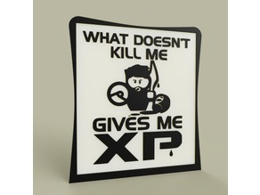 Game - What Doesn t kill me gives me XP