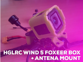HGLRC Wind 5 Foxeer Box 2 and Antena mount