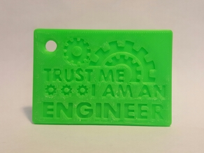 Trust Me I Am an Engineer keyring