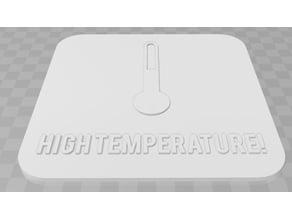 High Temperature Signage