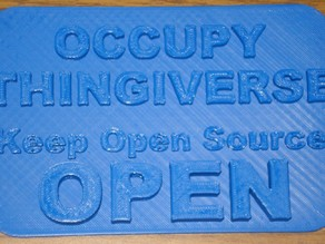 Occupy Thingiverse Plaque - Keep Open Source OPEN