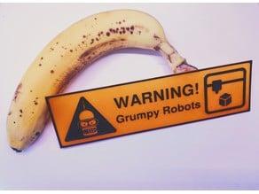 Grumpy Robots -sign