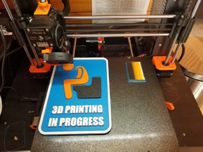 3D Printing in Progress (sign) REMIX