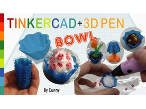 Miniature Bowl with Tinkercad + 3D pen