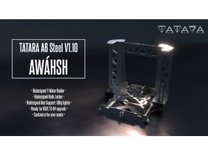 TATARA A6 Steel Frame V1.1 - Codename: AWÁHSH - Anet A6 Swap it