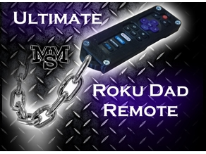 The Ultimate Dad Roku Remote!