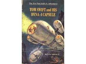 Tom Swift  Dyna-4 Capsule