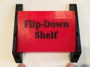 Flip-Down Shelf