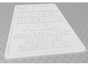 UPDATED: CAUTION - BIGFEET/BIGFOOT BREEDING AREA, SIGN