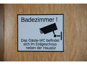Schild: das Badezimmer ist kein Gästeklo