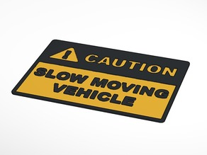 Caution Slow Moving Vehicle Sign