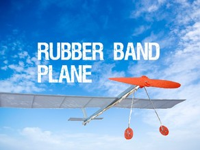 Rubber Band Plane / Glider