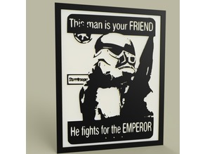 StarWars This Man is your FRIEND -StormTrooper - Old Poster