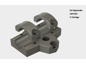 HyperCube Z Carriage for LM12UU