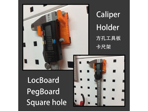 LocBoard Caliper Holder (square Hole PegBoard OBI PegBoard)