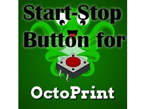 STOP/START button for OctoPi/OctoPrint