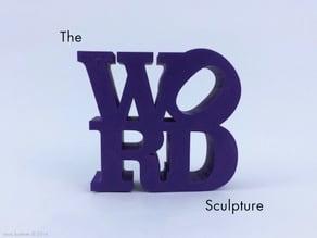 WORD Sculpture