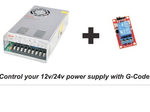 Control your 12v/24v power supply with G-Code!