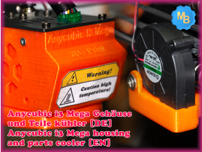 Anycubic i3 Mega Gehäuse und Teile kühler [DE] - Anycubic i3 Mega housing and parts cooler [EN]