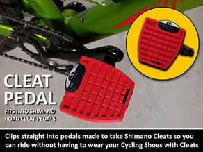 Cleat Pedals - Clip into Shimano Road Bike Pedals
