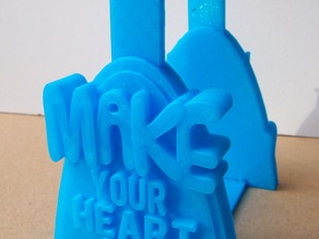 'Make Your Heart Out' Filament Holder