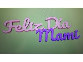 Feliz Dia Mami