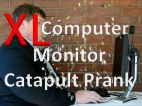 XL Computer Monitor Catapult Prank