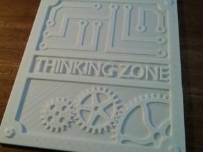 Thinking Zone Sign