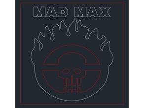 "Mad Max ""Logo"" - Laser Cut"